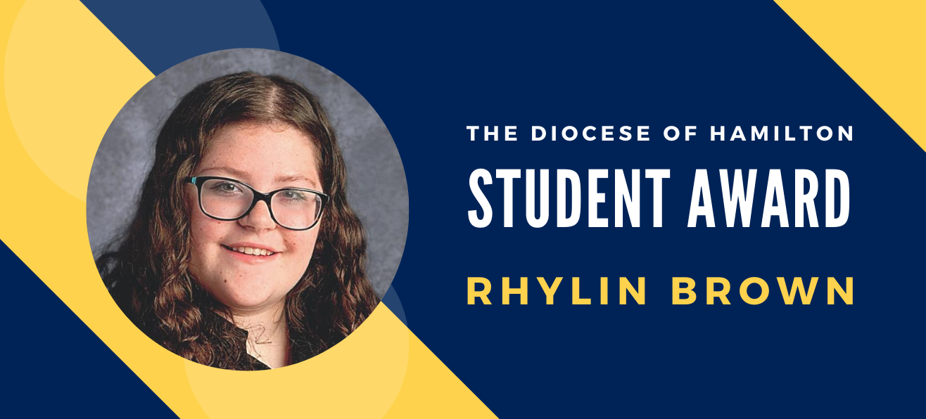 Diocese of Hamilton Student Award: Rhylin Brown
