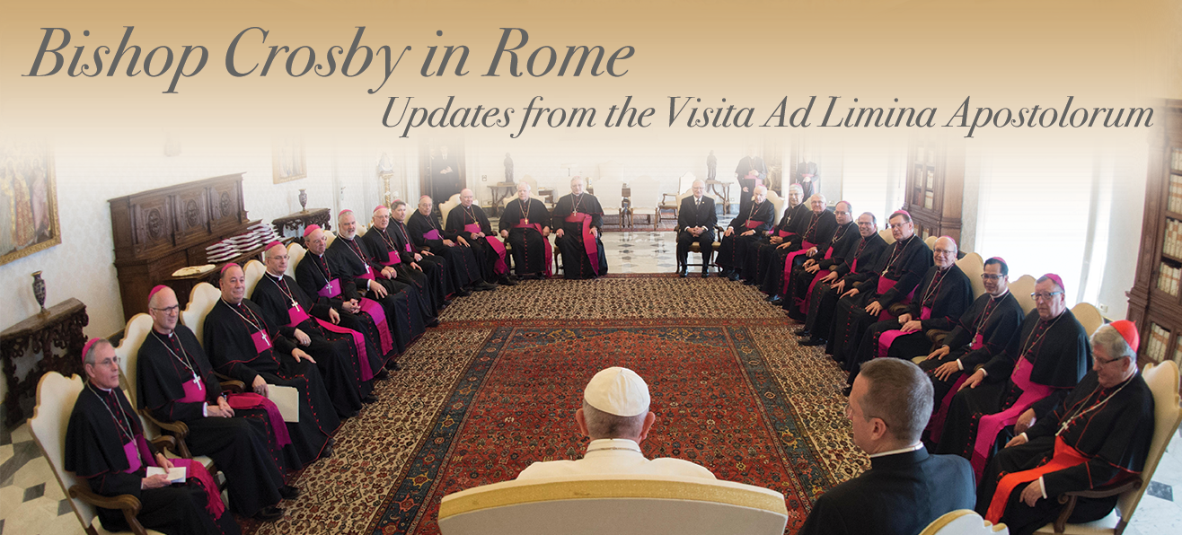 Bishop Crosby in Rome: Updates from the Visita Ad Limina Apostolorum