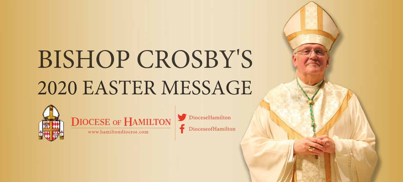 Bishop Crosby's 2020 Easter Message