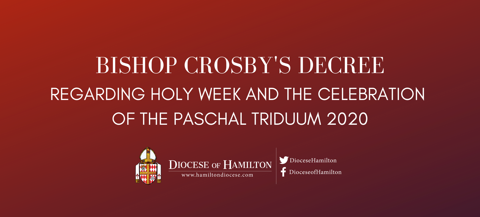 Decree Regarding Holy Week and the Celebration of the Paschal Triduum 2020