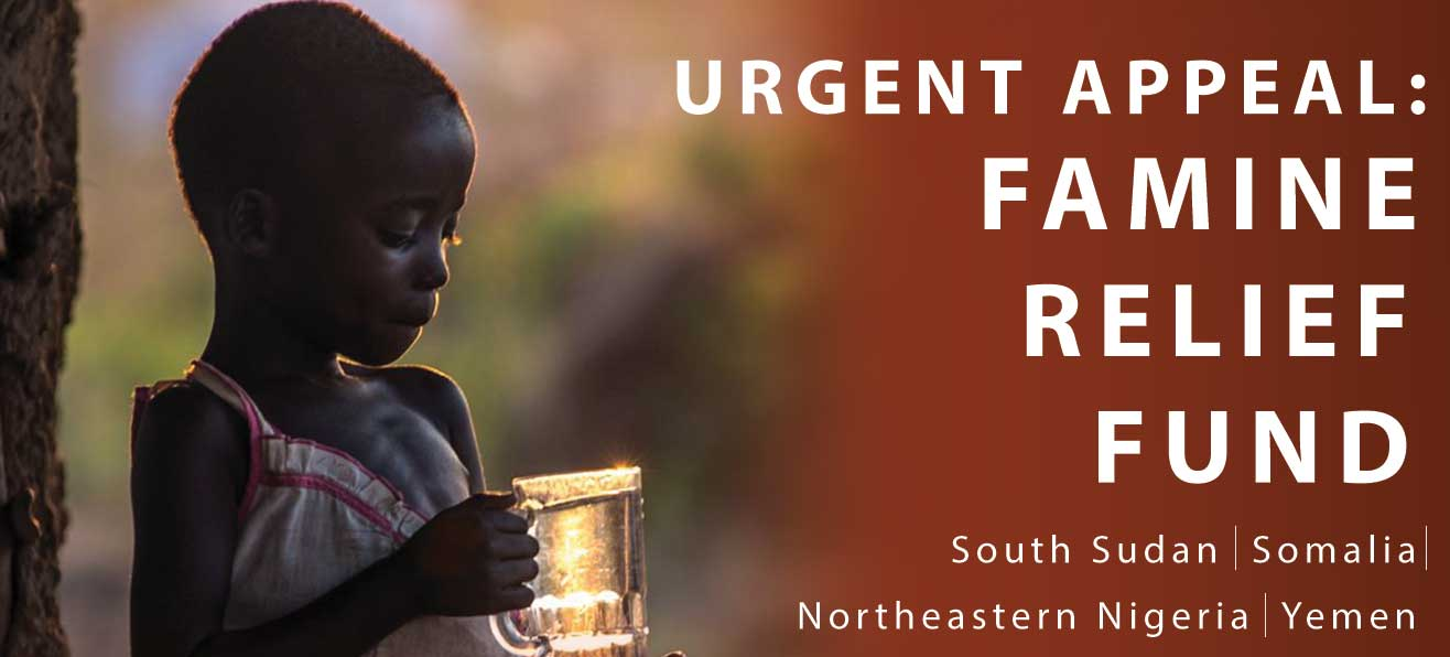 URGENT APPEAL: Famine Relief Fund