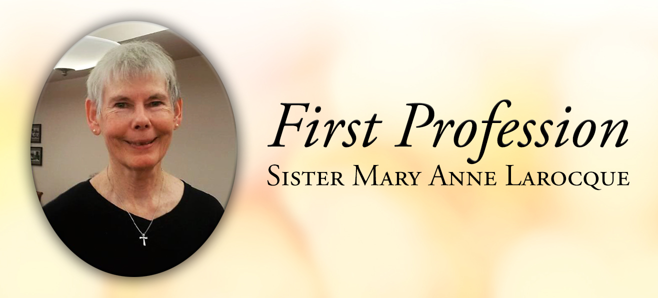 First Profession of Sister Mary Anne Larocque