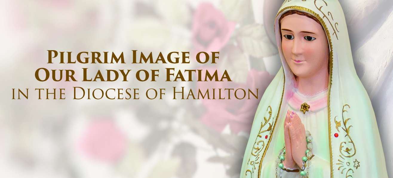 Pilgrim Image of Our Lady of Fatima:<br/>October 14 to October 22, 2016
