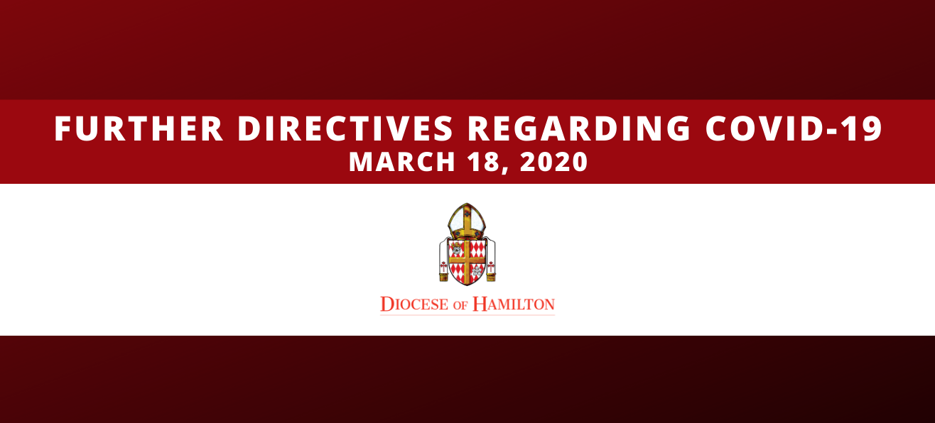 Further Directives Regarding COVID-19