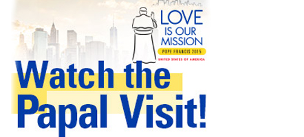 Follow the Papal Visit