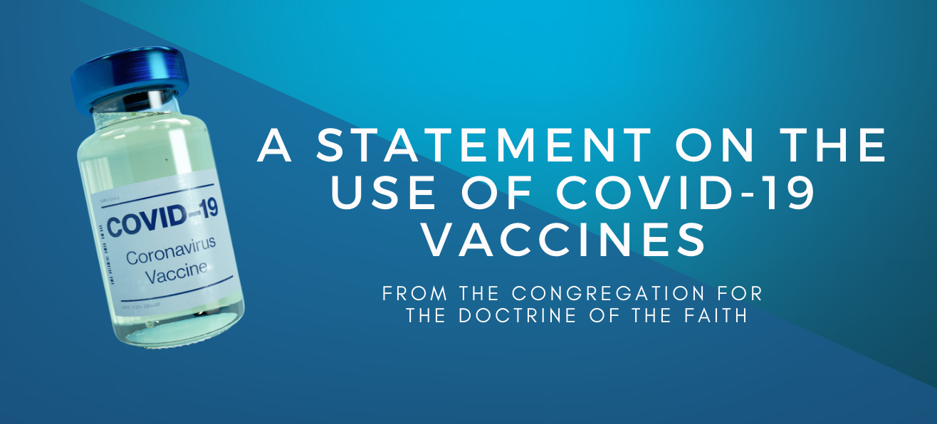 Statement on the Use of COVID-19 Vaccines