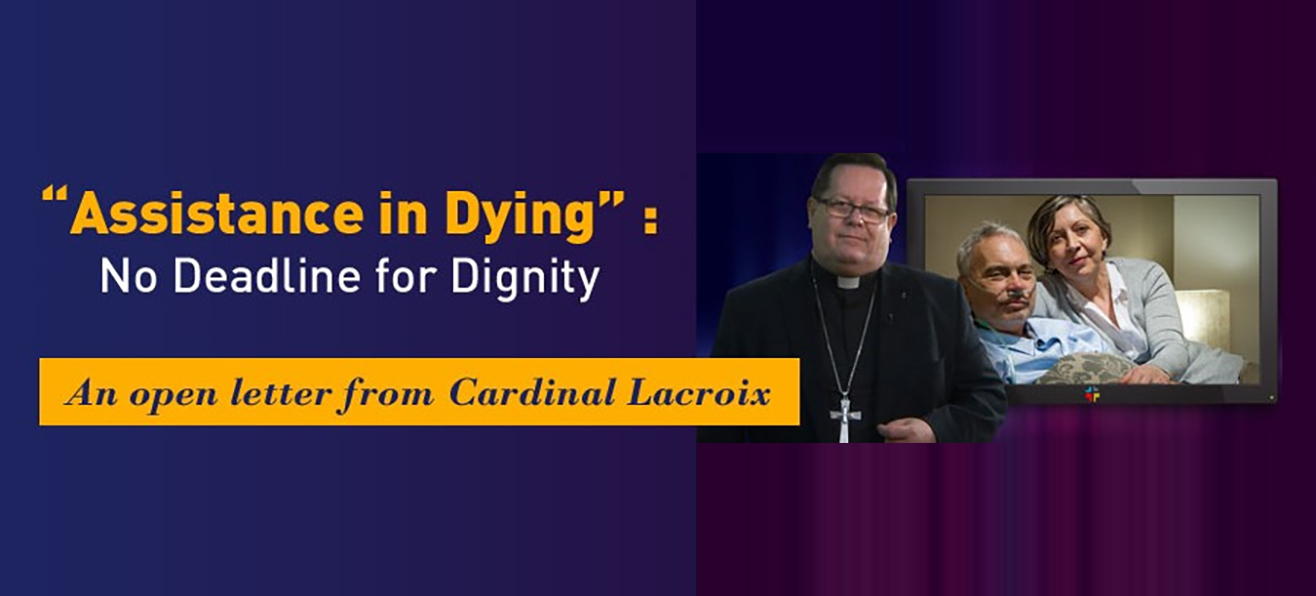 Euthanasia in Canada: Open Letter from Cardinal Lacroix